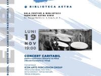 Bătăi de inimi pentru o cauză nobilă. Concert de percuție la Biblioteca Județeană ASTRA Sibiu