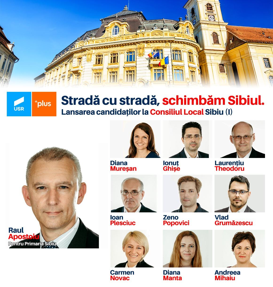 Raul Apostoiu pentru Primărie și echipa Alianței USR PLUS pentru Municipiul Sibiu (P)